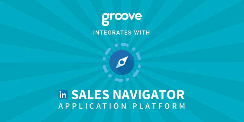 Groove & LinkedIn Sales Navigator