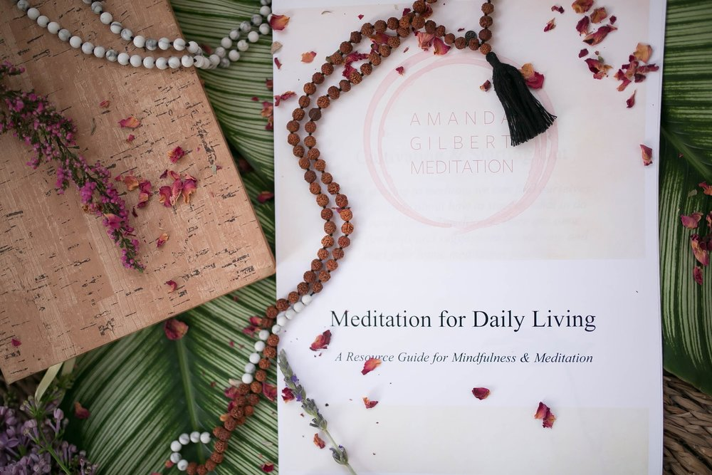 """To express our gratitude, you will be gifted with Amanda's """"Meditation for Daily Living"""" Guide, a free downloadable PDF for you to build a daily mediation practice routine you feel confident in. Arrive Home to your daily practice."""