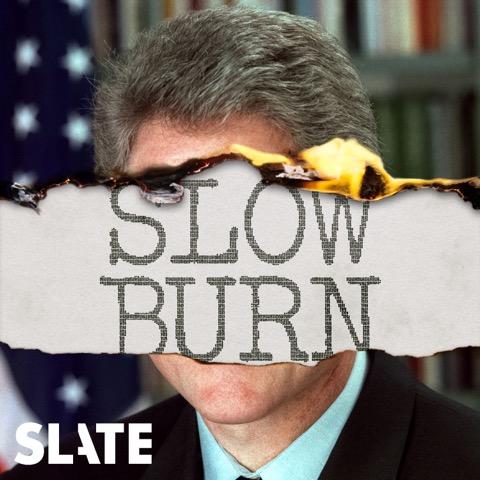 Slow Burn Bill Clinton