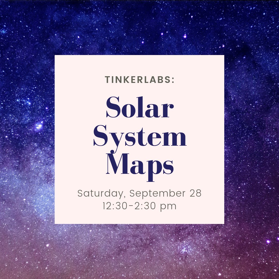 TinkerLabs: Solar System Maps — ExplorationWorks