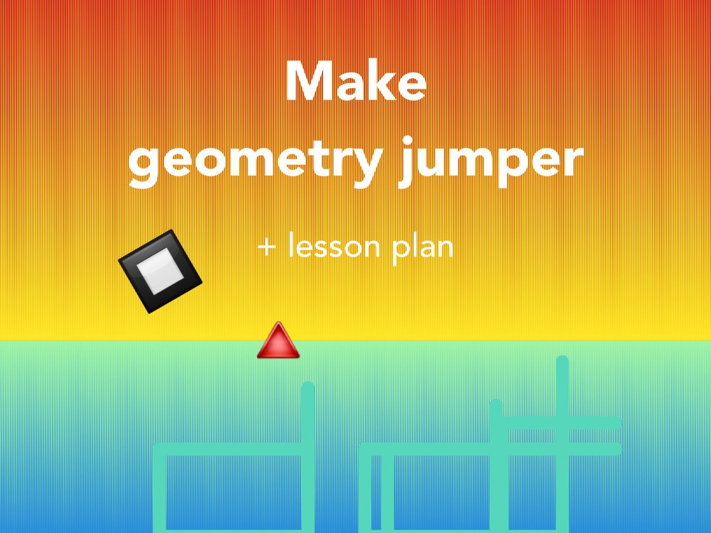 Make Geometry Jumper