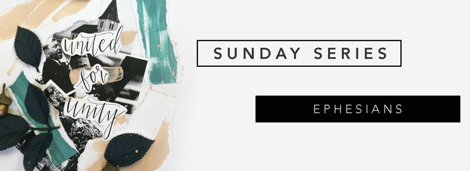 Ephesians Sunday Series