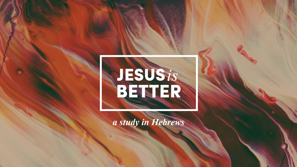 JesusIsBetter-Hebrews_watercolor.png