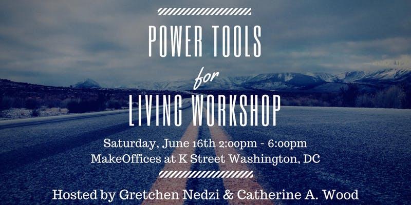 Power Tools for Living Workshop.jpg