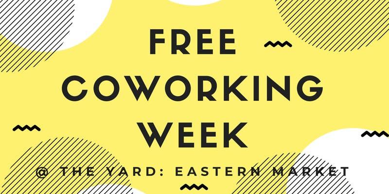 FREE Coworking Week The Yard Eastern Market.jpg