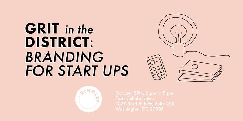 Grit in the District Branding For Start Ups.jpg