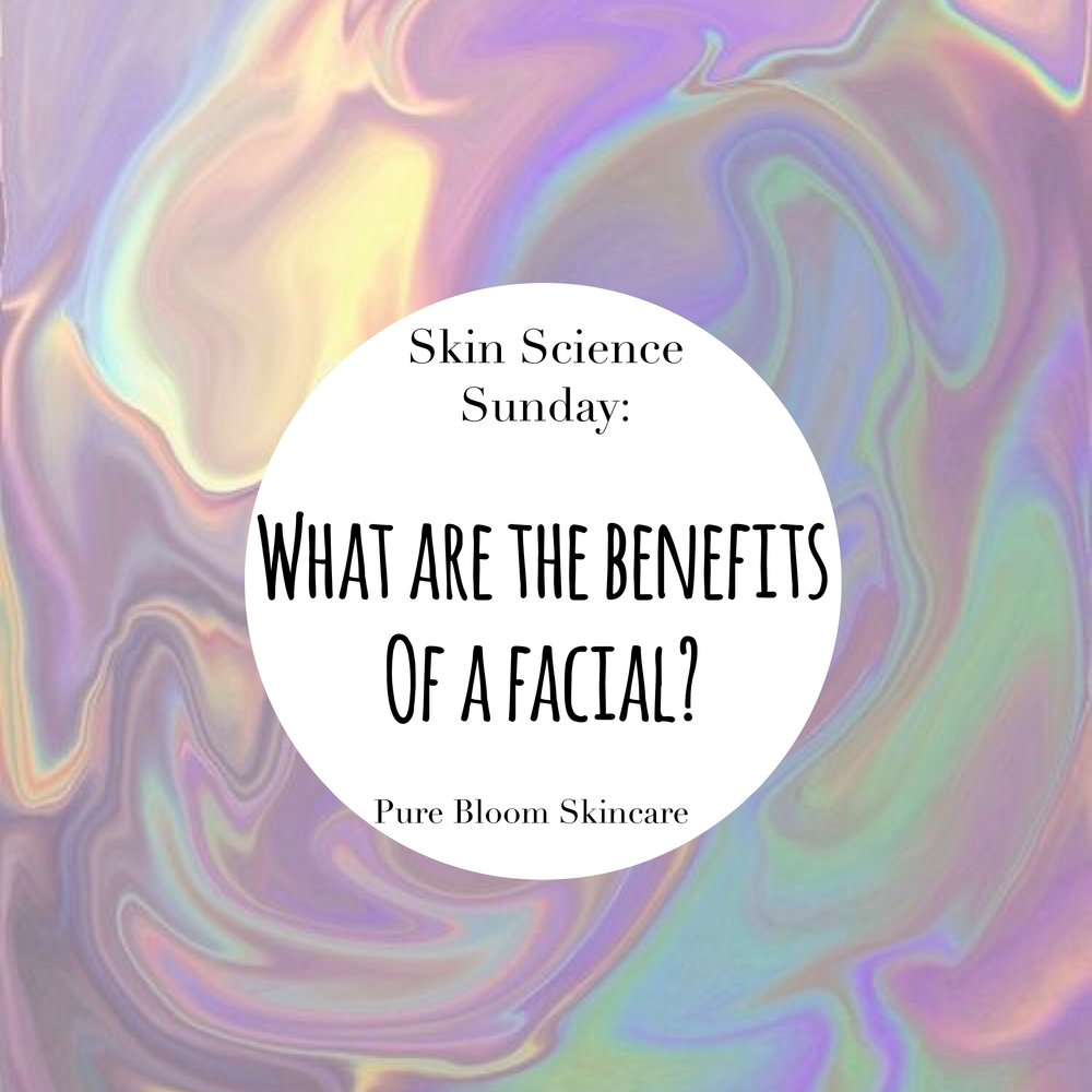benefits of a facial