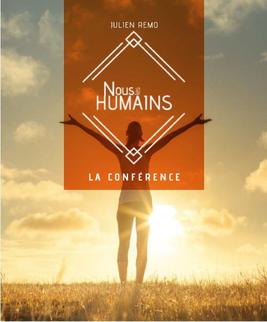 Conférence Nous les HUMAINS - Julien Remo.JPG
