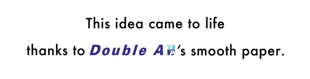 더블에이의 부드러운 종이 덕분에 아이디어가 실현되었다는 메시지