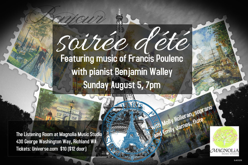 Soirée d'été (Summer Evening) - Featuring music by Francis Poulenc with pianist Benjamin Walley with guest artists Molly Holleran, soprano, and Emily James, flute. Sunday Aug 5 7pm  Tickets