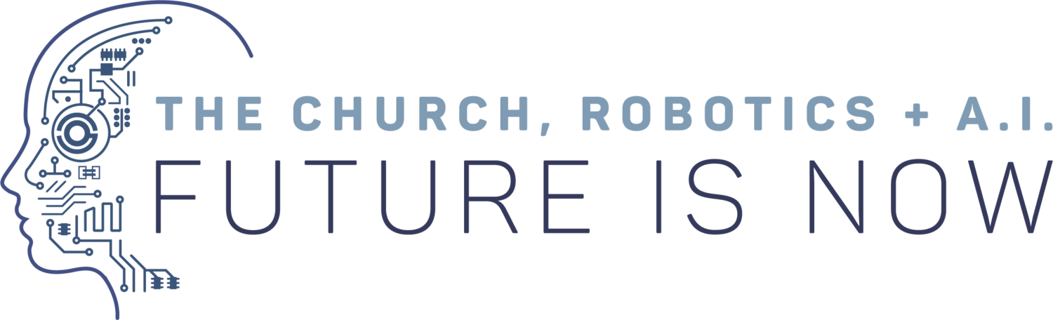 THE CHURCH, ROBOTICS & A.I.
