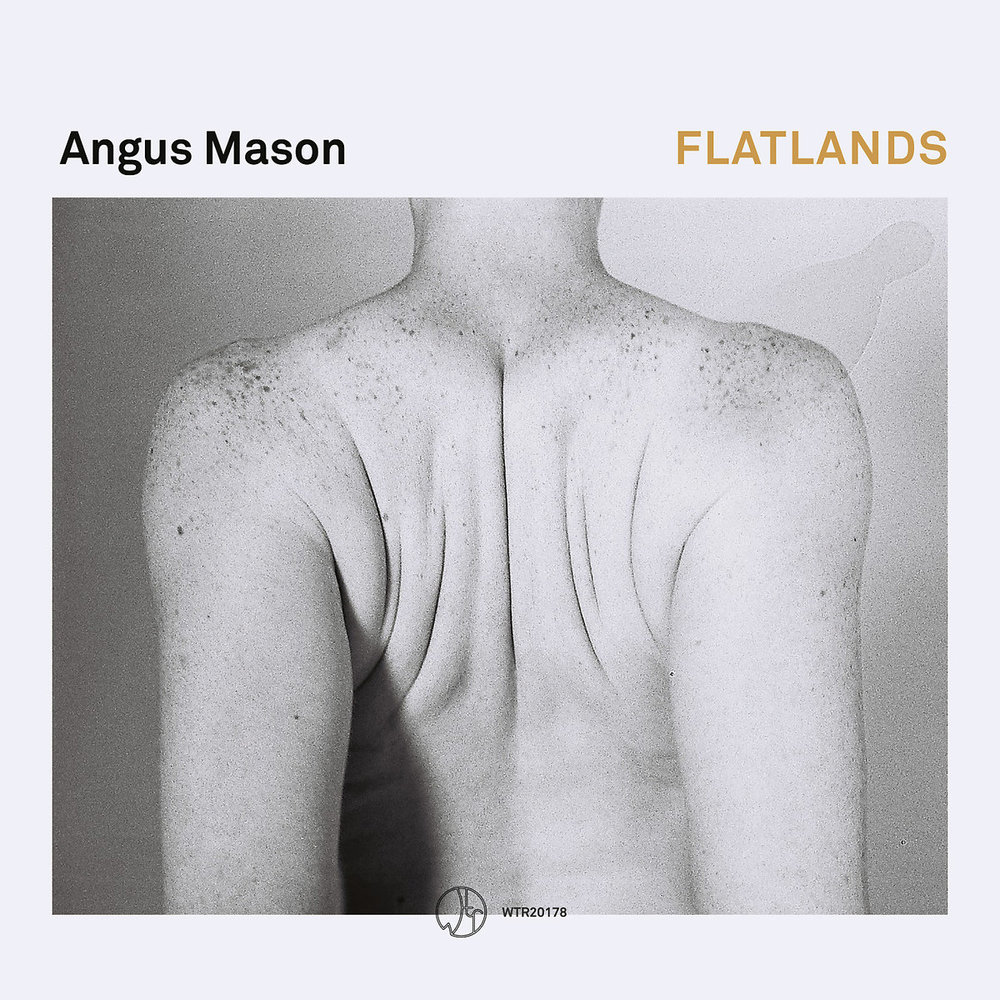 "Angus Mason – ""Flatlands"" [Recorded & Mixed (JB), Mastered (JP), WTR]"