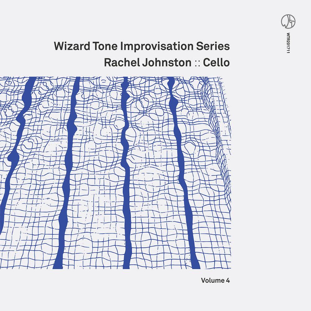 Wizard Tone Improvisation Series Volume 4: Rachel Johnston [Recorded (JB & JP), Mixed & Mastered (JP), Produced (AP), WTR]