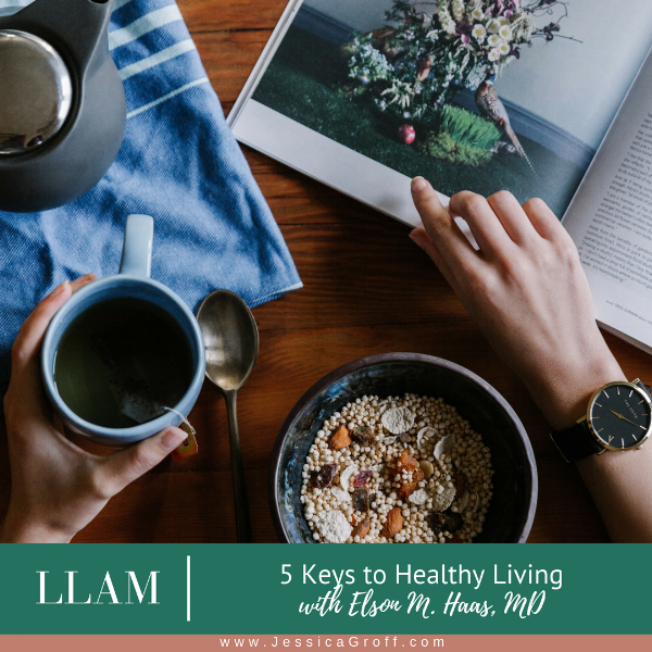 5 Keys to Healthy Living