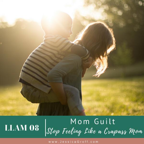 stop mom guilt