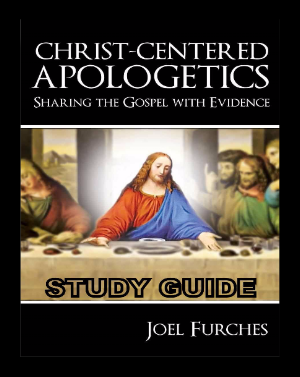 Christ Centered Apologetics Study Guide
