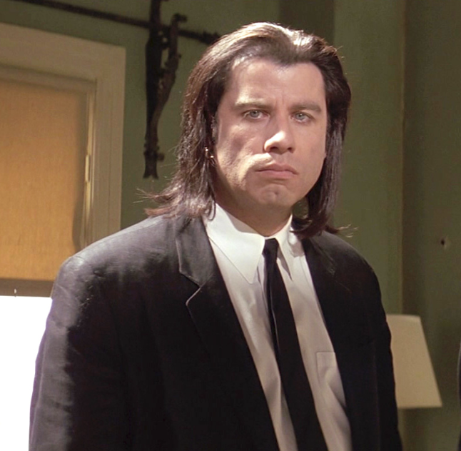 Vincent Vega - I mean yeah this works too, but honestly, weird choice.