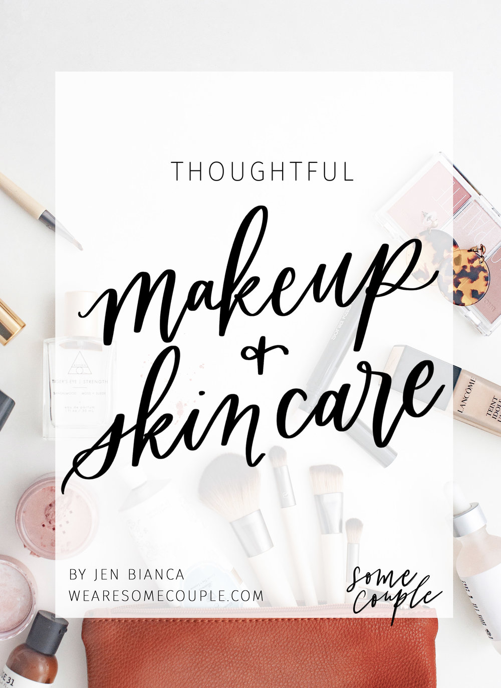 Thoughtful makeup and skincare by jenniferbianca.com
