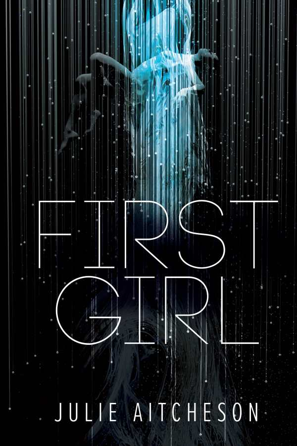 First Girl - Novel