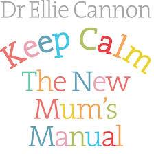 keep Calm A New Mums Manual