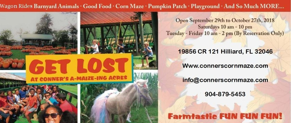 "Billed as ""A Corn Maze and more in Hilliard"", this is a local favorites with families and groups all over Jacksonville! Admission on Saturday gets you a wagon ride to the Corn Field Maze, races and games, farmyard animals, pedal karts, a pumpkin patch, and just about everything else Halloween-y you can think of!  When: Saturdays in October without reservations, Tuesday-Friday by reservation only  Where: 19856 County Road 121, Hilliard, Fl 32046"