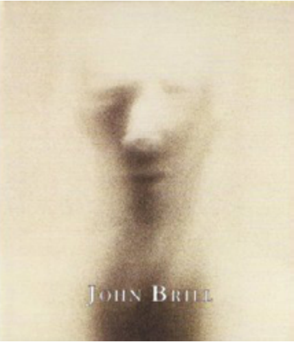 The Photography of John Brill - 2002 | Leah Ollman