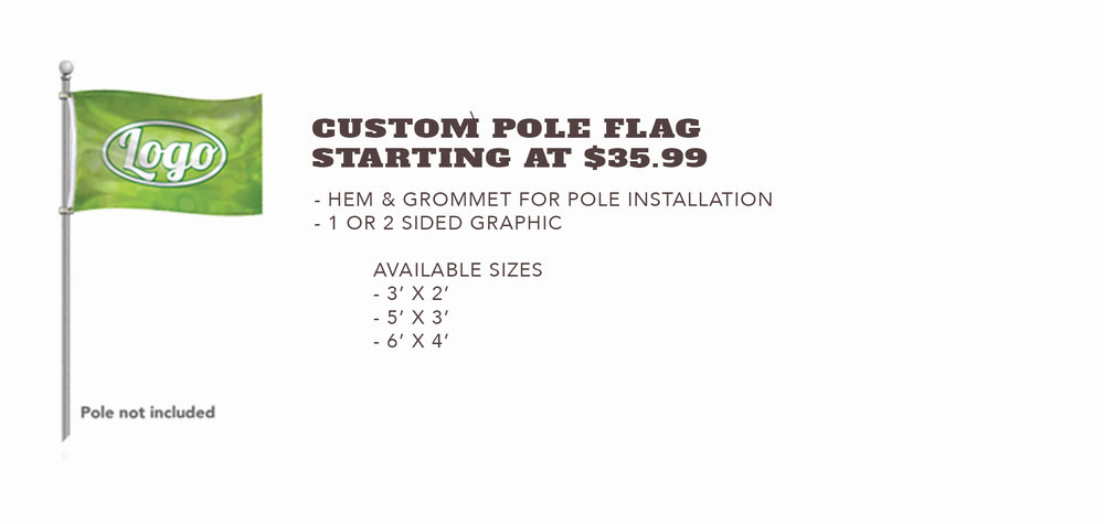 Custom Pole Flag - Starting at $35.99