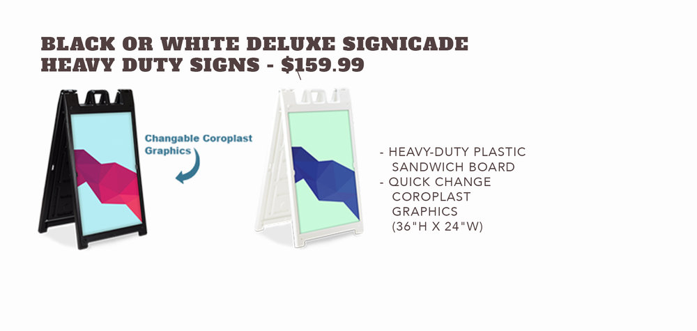 Deluxe SignicadeA-Frame Signs - Black or White Model - $159.99