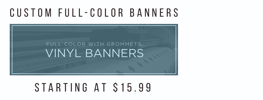 13 oz. Custom Vinyl Banners - Starting at $15.99