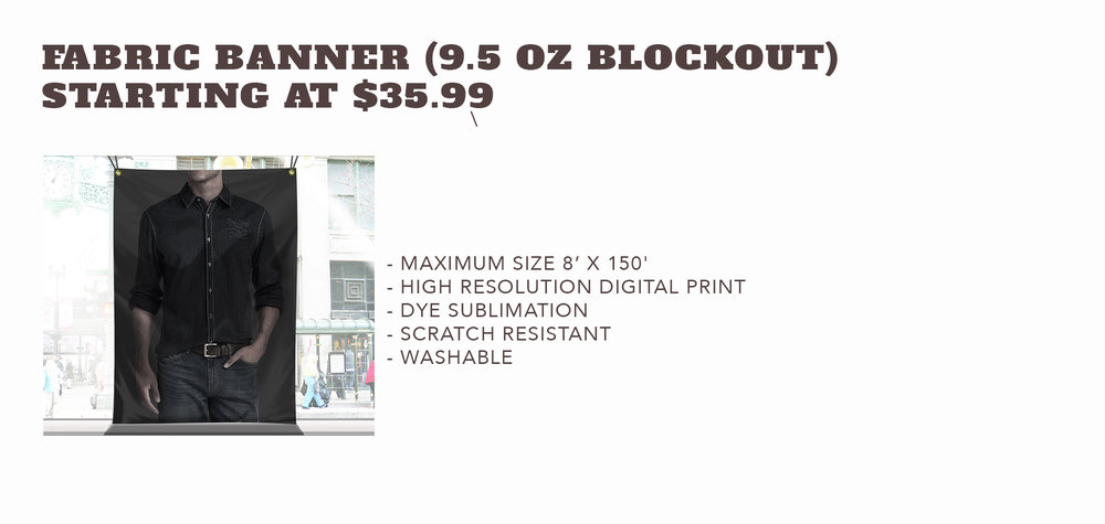 Fabric Blockout Banner (9.5 oz)  - Starting at $12.99