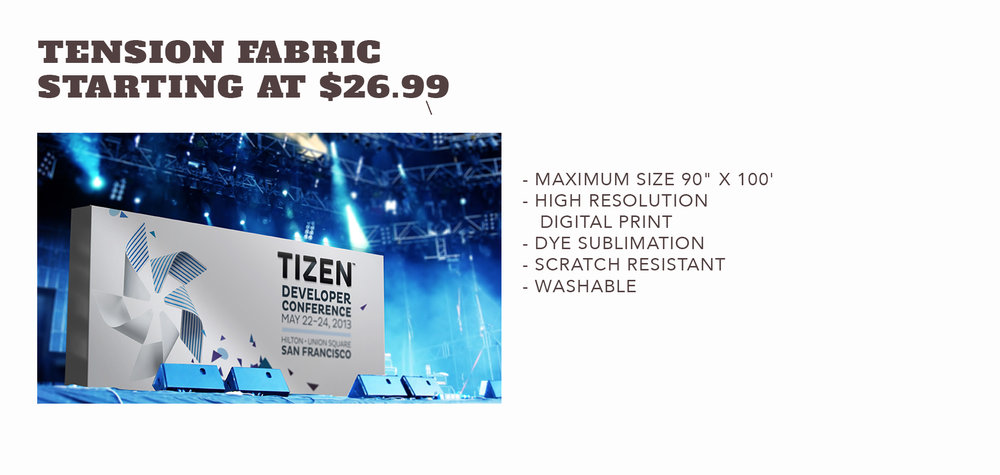 Tension Fabric - Starting at $26.99