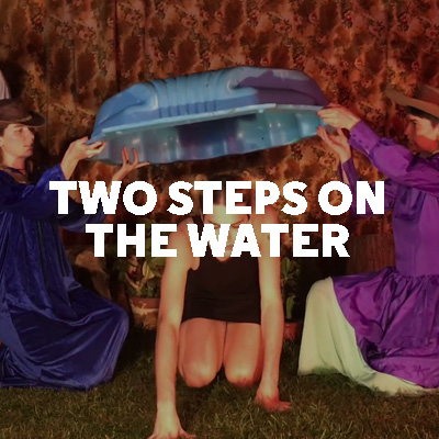 Two Steps On The Water