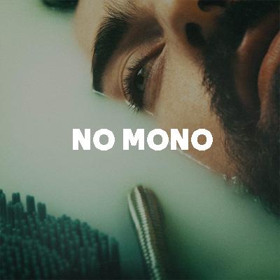 NO MONO