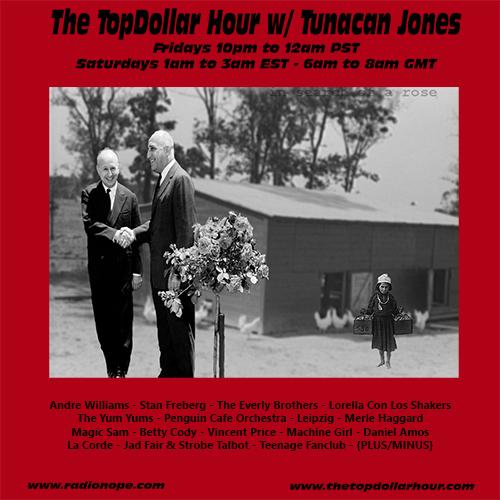 023ed486ba4 The TopDollar Hour w  Tunacan Jones