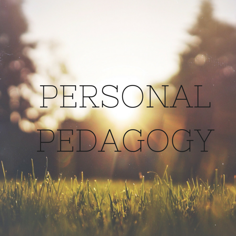 "[Image: black font with ""Personal Pedagogy"" in capital letters, with a sunny meadow in the background]"