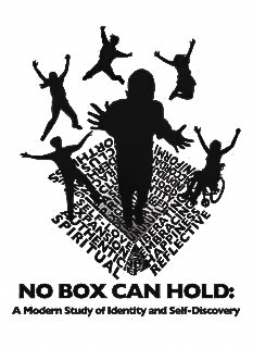 No Box Can Hold A Modern Study Of Identity And Self Discovery