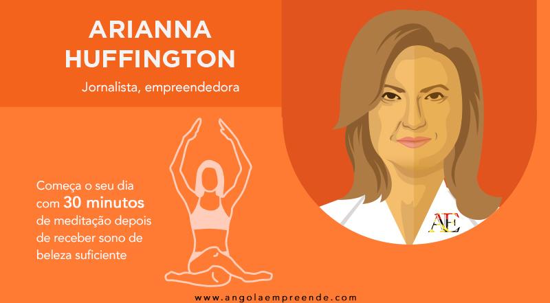 Arianna-Huffington-Rotina-Matinal Angola Empreende.jpg