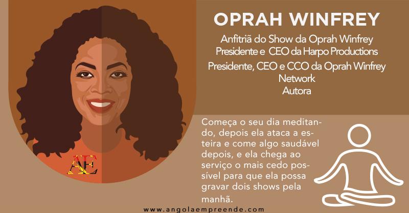 Oprah-Winfrey-Rotina-Matinal Angola Empreende.jpg