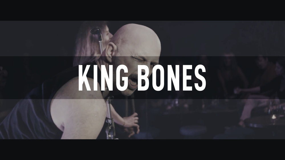 King Bones // Bello Bar 2018