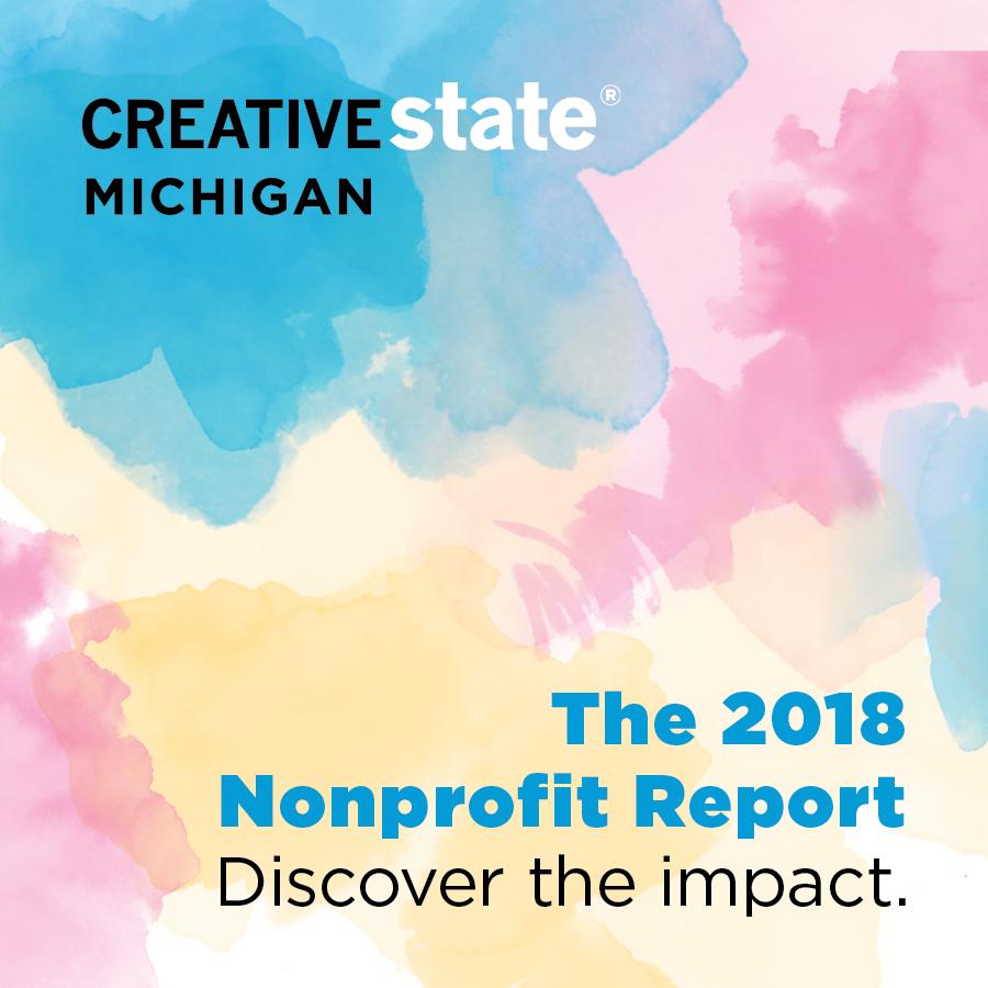 2018 Nonprofit Report, Social Media Campaign  Creative Many Michigan