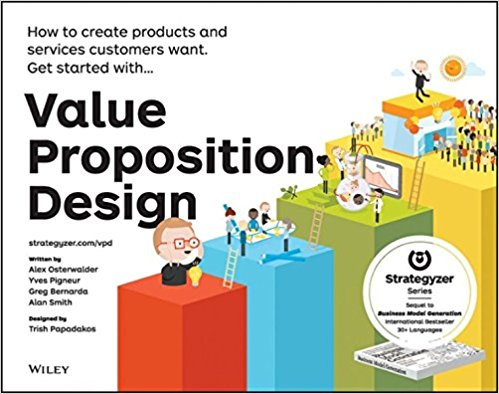 Alexander Osterwalder -  Value Proposition Design