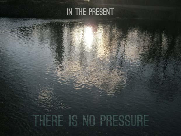 no-pressure1.jpg