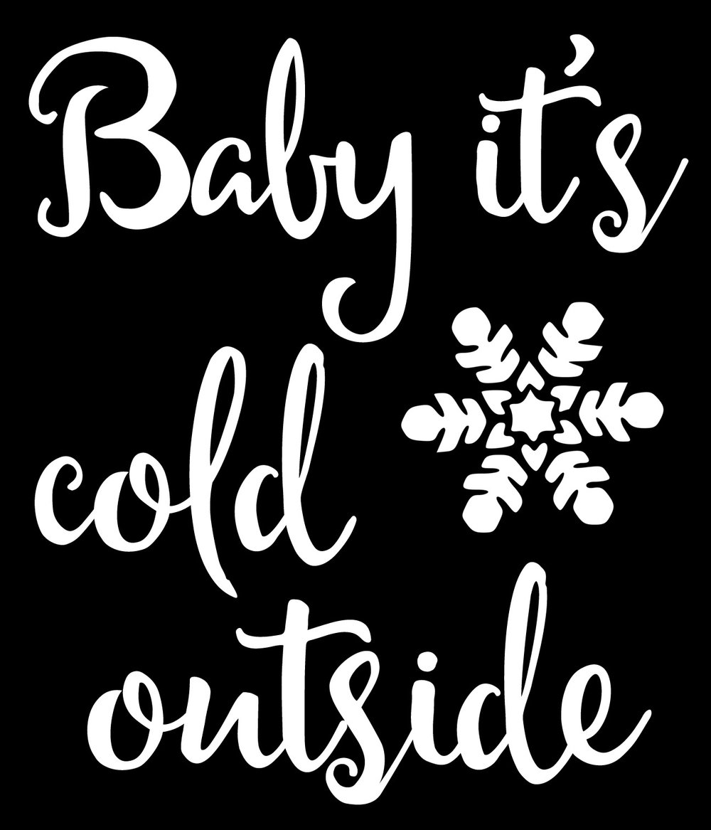 Christmas // Cold Outside // 18x21 // $65