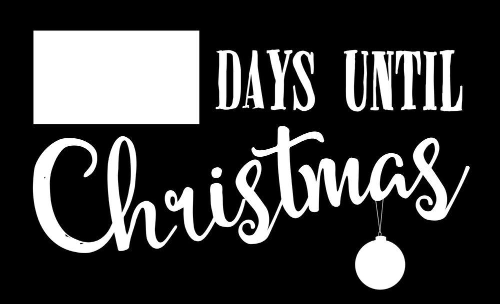 Christmas // Days Until Christmas // 14x23 // $65