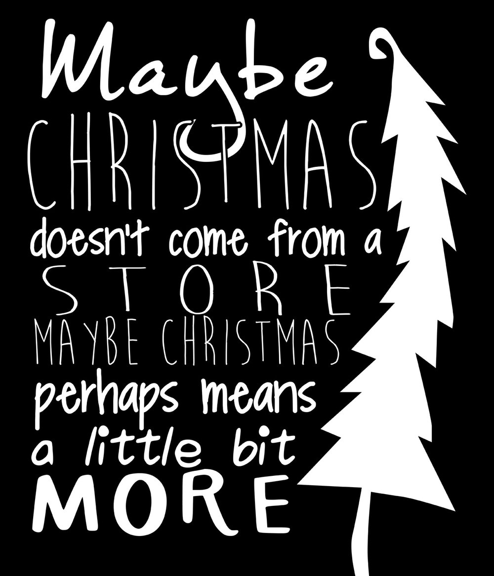 Christmas // Maybe it Means More