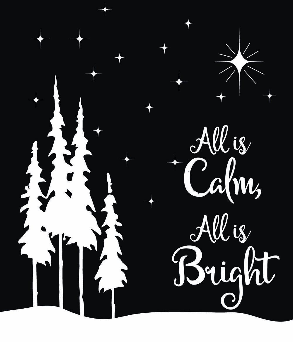 Christmas // All is Calm // 18x21 // $65