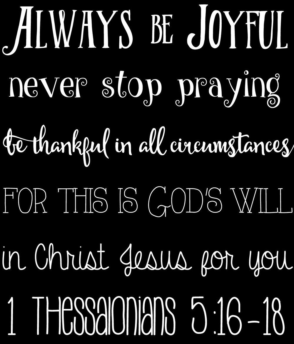 Spiritual // 1 Thessalonians 5 16-18 // 18x21 // $65