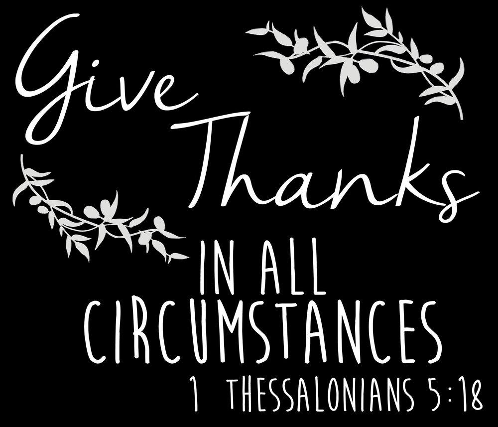 Spiritual // 1 Thessalonians 5-18 // 18x21 // $65