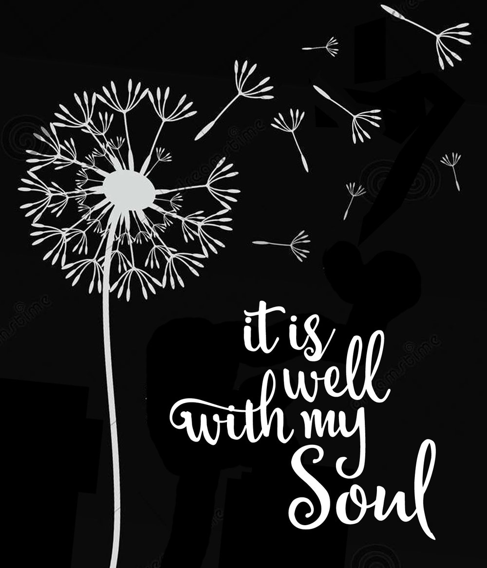 Spiritual // It is Well with My Soul // 18x21 // $65
