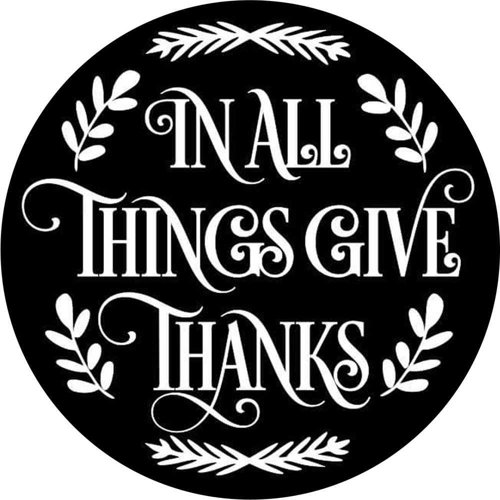 "Harvest // in All Things Give Thanks // 24"" Round // $75-$85"